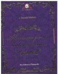 Afirmatii Pentru Autovindecare - J. Donald Walters