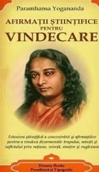 Afirmatii stiintifice pentru vindecare - Paramhansa Yogananda