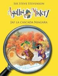 Agatha Mistery Jaf la cascada Niagara - Sir Steve Stevenson Carti