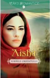 Aisha. Iubirile Orientului - Marek Halter