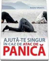 Ajuta-te singur in caz de panica - Radu Vrasti