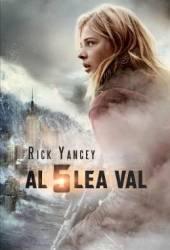 Al cincilea val - Rick Yancey
