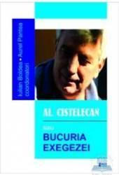 Al. Cistelecan sau bucuria exegezei - Iulian Boldea Aurel Pantea