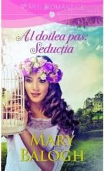 Al doilea pas Seductia - Mary Balogh