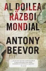 Al doilea razboi mondial - Antony Beevor