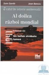 Al doilea razboi mondial vol. iii - Zorin Zamfir Jean Banciu