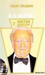Al. G. Croitoru zis si Mister Keystone - Calin Caliman