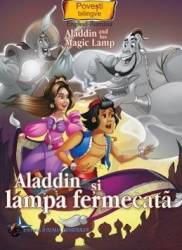Aladdin si lampa fermecara. Aladdin and His Magic Lamp