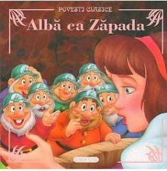 Alba ca Zapada - Povesti clasice