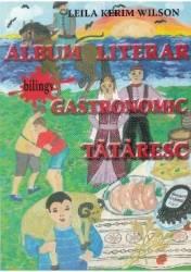 Album literar gastronomic tataresc - Leila Kerim Wilson Carti