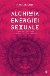 pret preturi Alchimia energiei sexuale - Mantak Chia