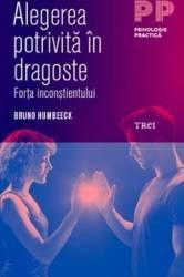 Alegerea potrivita in dragoste - Bruno Humbeeck