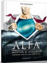 Alfa mentor si discipol Vol.3 - Pera Novacovici