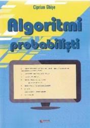 Algoritmi probabilisti - Ciprian Ghise title=Algoritmi probabilisti - Ciprian Ghise