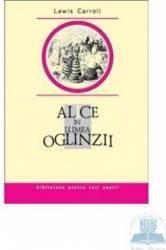 Alice in Lumea Oglinzii - Lewis Carroll