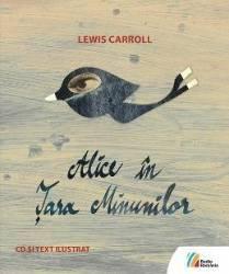 Alice in Tara Minunilor CD + carte - Lewis Carroll