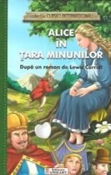 Alice in Tara Minunilor colectia Clasici Internationali - Dupa un roman de Lewis Carroll
