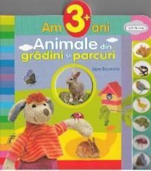 Am 3 ani+ Animale din gradini si parcuri - Lieve Boumans