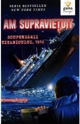 Am supravietuit scufundarii Titanicului - Lauren Tarshis