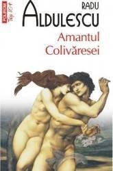 Amantul Colivaresei - Radu Aldulescu