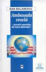 Ambasada vesela - Dan Balanescu