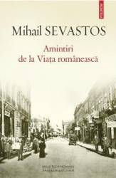 Amintiri de la viata romaneasca - Mihail Sevastos