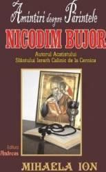 Amintiri despre parintele Nicodim Bujor - Mihaela Ion