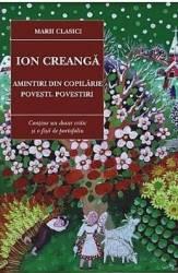 Amintiri din copilarie Povesti povestiri Ed. 2017 - Ion Creanga