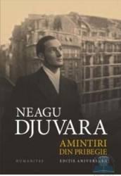 Amintiri din pribegie ed.10 - Neagu Djuvara