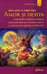 Amor si destin - Chico Xavier Waldo Vieira Carti
