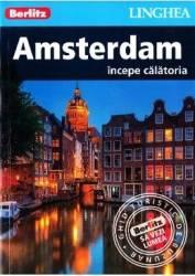 Amsterdam. Incepe calatoria - Berlitz