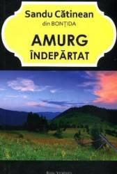 Amurg Indepartat - Sandu Catinean