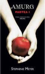 Amurg Partea I - Stephenie Meyer Carti