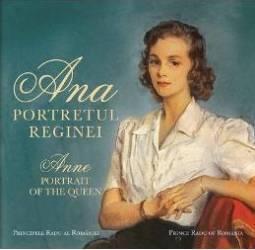 Ana portretul reginei. Anne portrait of the queen - Principele Radu Al Romaniei