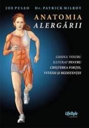 Anatomia alergarii - Joe Puleo Patrick Milroy Carti