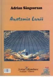 Anatomia lunii - Adrian Sangeorzan