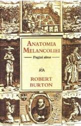 Anatomia melancoliei - Robert Burton title=Anatomia melancoliei - Robert Burton