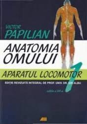 Anatomia omului 1 ed. 12 aparatul locomotor - Victor Papilian