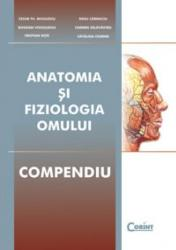 ANATOMIA SI FIZIOLOGIA OMULUI. COMPENDIU - C. Niculescu + colect