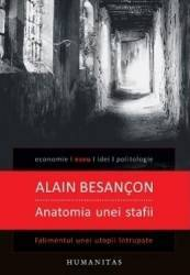 Anatomia unei stafii - Alain Besancon
