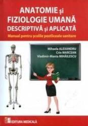 Anatomie Si Fiziologie Umana Descriptiva Si Aplicata  Mihaela Alexandru