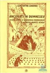 Ancorati in Dumnezeu - Constantine Cavarnos