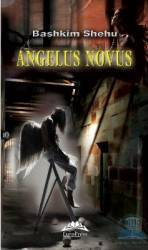 Angelus Novus - Bashkim Shehu