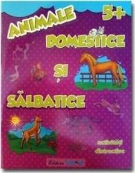 Animale domestice si salbatice 5+ - Activitati distractive