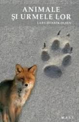 Animale si urmele lor - Lars-Henrik Olsen