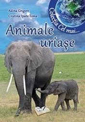 Animale uriase - Adina Grigore