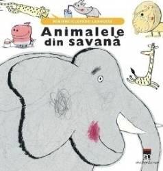 Animalele din savana - Minienciclopedii Larousse Carti