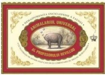 Animalierul universal al profesorului Revillod