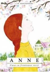 Anne... casa cu frontoane verzi - L.M. Montgomery