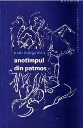 Anotimpul din Patmos - Ioan Marginean